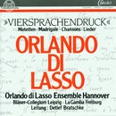 Orlando di Lasso: Viersprachendruck/Orlando di Lasso Ensemble Hannover, Bläser-Collegium Leipzig, La Gamba Freiburg