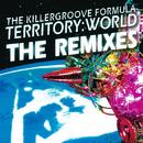 Territory:World (The Remixes)/The Killergroove Formula