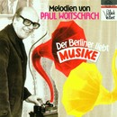 Melodien von Paul Woitschach/Orchester Siegfried Mai, Teddy Goldhuber Singers