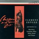 Chopin und seine Zeit/Clemens Kröger