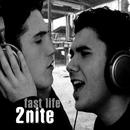 2nite/Fast Life