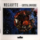 Crystal Universe/Megabyte