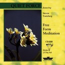 Free From Meditation/Quiet Force