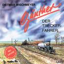 Günther der Treckerfahrer/Günther der Treckerfahrer, Dietmar Wischmeyer
