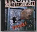 Yeah/Charly Schreckschuss
