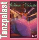 Tanzpalast Vol. 2/Ballroom Orchestra