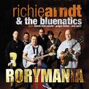 Rorymania/Richie Arndt & The Bluenatics