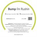 I´m Rushin/Bump