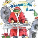 Merry Christmas/Resourceful Blaxs