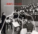 Early Music/Wolfgang Muthspiel & Christian Muthspiel