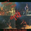 En vivo y a todo calor (En el Hollywood Palladium)/El Tri