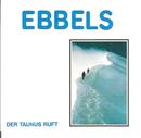 Der Taunus ruft/Ebbels