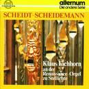 Samuel Scheidt, Heinrich Scheidemann: Orgelwerk/Klaus Eichhorn