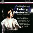 Peking Myriorama - Chinesische Klaviermusik/Tsai Chai-Hsio