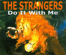 Do It With Me/The Strangers