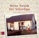 Der Schorfopa/Heinz Strunk