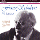 Franz Schubert: Miniaturen/Alfred Kitchin