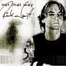 Not That Way/Rick Smitt