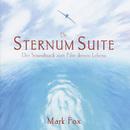 Die Sternum Suite - Der Soundtrack zum Film deines Lebens/Mark Fox