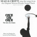 One On One/Seals & Crofts