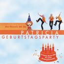 Geburtstagsparty/Patricia (Die Stimme der BÖ)