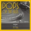 Pops Of The 80s/Orchestra Alec Medina
