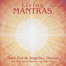 Living Mantras/Mark Fox & Angelika Thome
