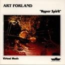 Hyper Spirit/Art Forland