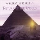 Return Of The Angels/Aschera