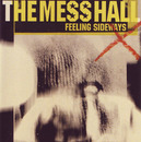 Feeling Sideways/The Mess Hall