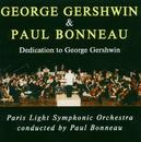 George Gershwin & Paul Bonneau/Paris Light Symphonic Orchestra, Paul Bonneau