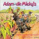 Die Runkelreuweroppmasching/Adam & die Micky's