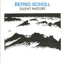 Silent Nature/Bernd Scholl