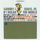 If I Ruled The World/Sammy Davis Jr.