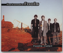 Fools Rule!/Fortunate Fools