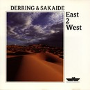 East 2 West/Derring & Sakaide