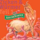 Zicken und Würmer Teil 1/Arschkrampen, Dietmar Wischmeyer, Oliver Kalkofe