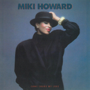 Come Share My Love/Miki Howard