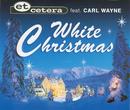 White Christmas/Et Cetera vs. Carl Wayne