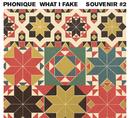 What I Fake/Phonique