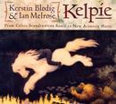 Kelpie/Kerstin Blodig, Ian Melrose