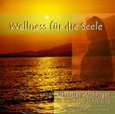 Wellness für die Seele/Christian Aichinger +Lennart Cole