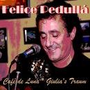 Cafè de Luna/Felice Pedullá