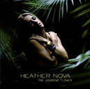 The Jasmine Flower/Heather Nova