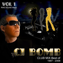 CJ Bomb Club Mix Best Of 1997-2008/CJ Bomb