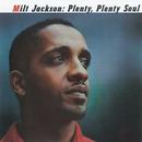 Plenty, Plenty Soul/Milt Jackson