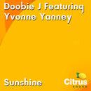 Sunshine/Doobie J feat. Yvonne Yanney
