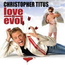 Love Is Evol/Christopher Titus