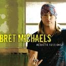 Acoustic Sessions/Bret Michaels