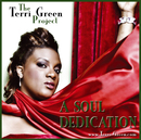 A Soul Dedication/The Terri Green Project